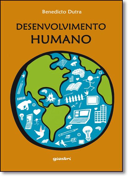 Desenvolvimento Humano, livro de Benedicto Dutra