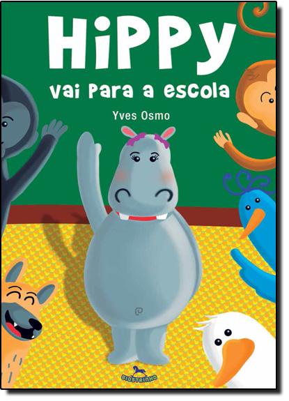 Hippy Vai Para a Escola, livro de Yves Osmo
