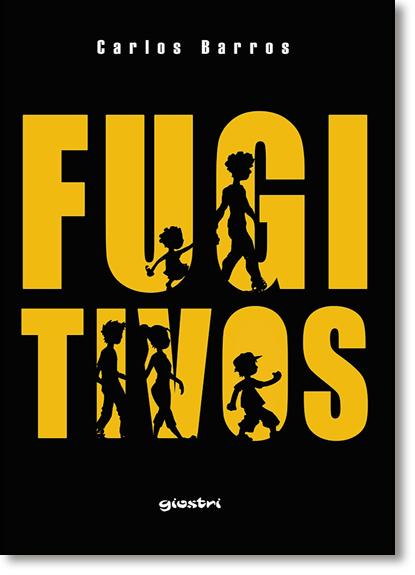 Fugitivos, livro de Carlos Barros