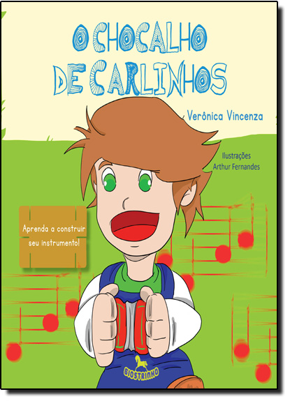 Chocalho de Carlinhos, O, livro de Verônica Vincenza