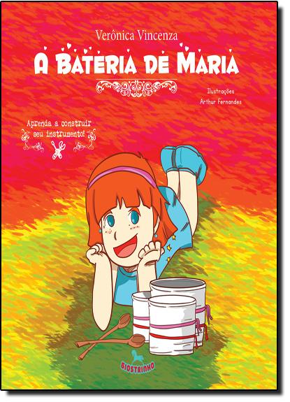 Bateria de Maria, A, livro de Verônica Vincenza