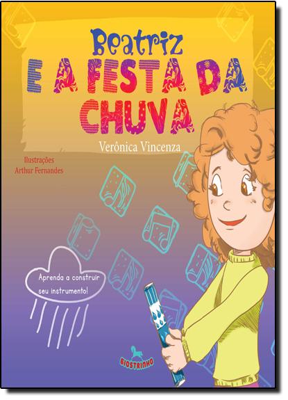 Beatriz e a Festa da Chuva, livro de Verônica Vincenza