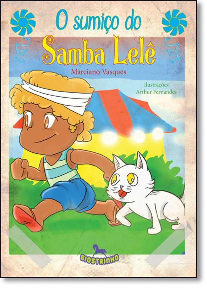 Sumiço do Samba Lelê, livro de Marciano Vasques