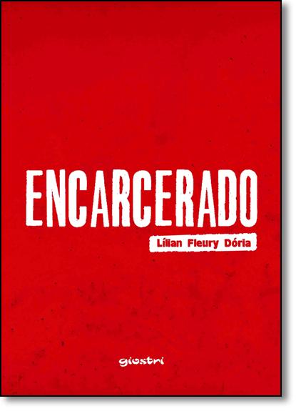 Encarcerado, livro de Lílian Fleury Dória