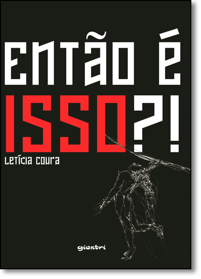 Então É Isso?!, livro de Letícia Coura