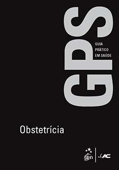 Obstetrícia, livro de , Lúcia de Fátima Cahino da Costa Hime, Miguel Arcanjo Pedrosa