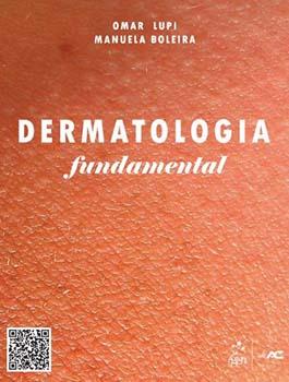 Dermatologia fundamental, livro de Manuela Boleira, Omar Lupi