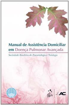 Manual de assistência domiciliar em doença pulmonar avançada, livro de Sociedade Brasileira de Pneumologia e Tisiologia