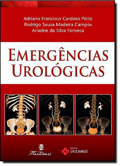 Emergências Urológicas, livro de Adriano Francisco Cardoso Pinto