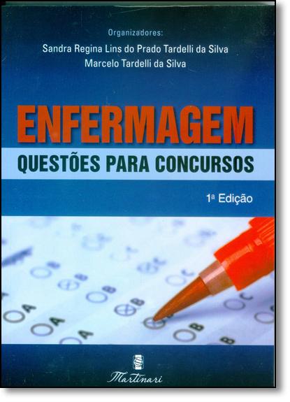 Enfermagem Para Concursos, livro de Sandra Regina Lins do Prado Tardelli da Silva