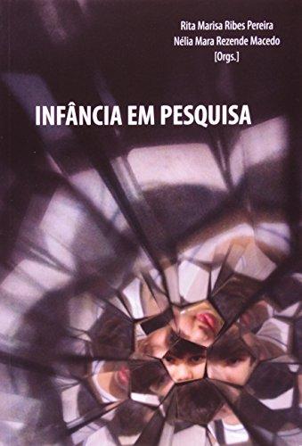 Infância Em Pesquisa, livro de Rita Marisa Ribes Pereira