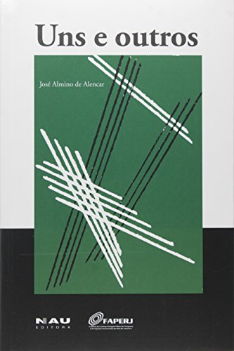 Uns e Outros, livro de José Almino de Alencar