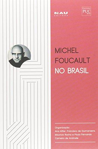 Michel Foucault no Brasil, livro de Ana Kiffer