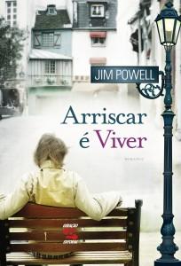 Arriscar É Viver, livro de Jim Powell