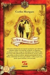 LÁ SOU AMIGO DO REI, livro de CARLOS MARQUES