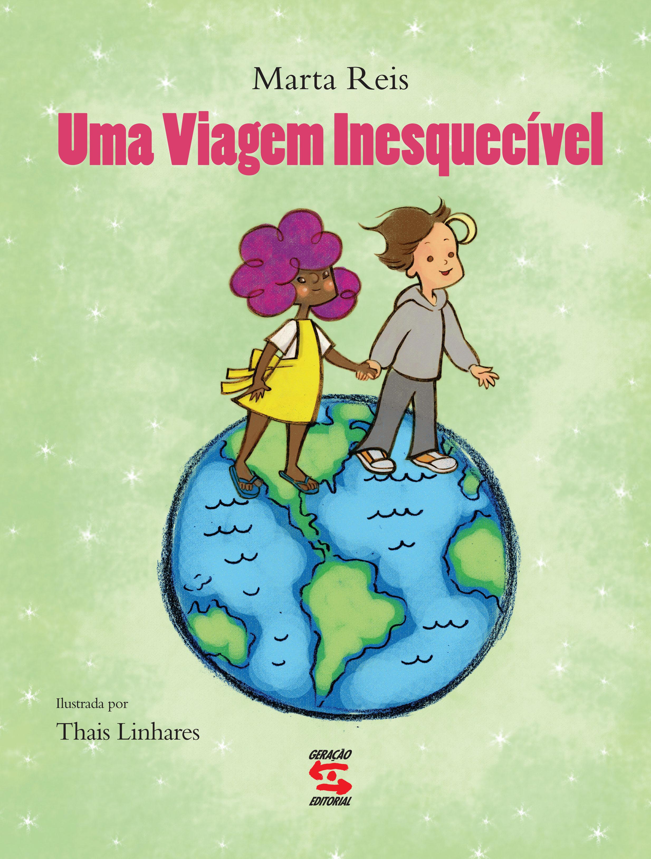 Viagem Inesquecível, Uma, livro de Marta Reis