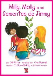 SEMENTES DE JIMMY, AS - MILLY, MOLLY, livro de GILL PITTAR