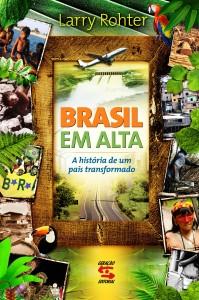 Brasil em Alta: A História de um País Transformado                                                                          , livro de Larry Rohter