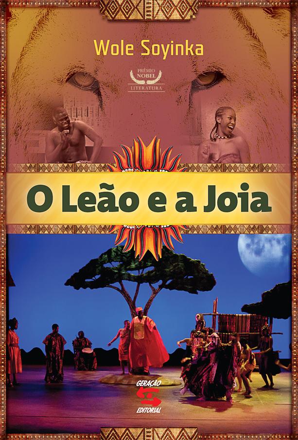 LEÃO E A JOIA, O, livro de WOLE SOYINKA