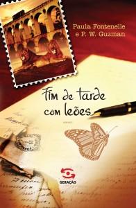 Fim de Tarde com Leões, livro de Paula Fontenelle