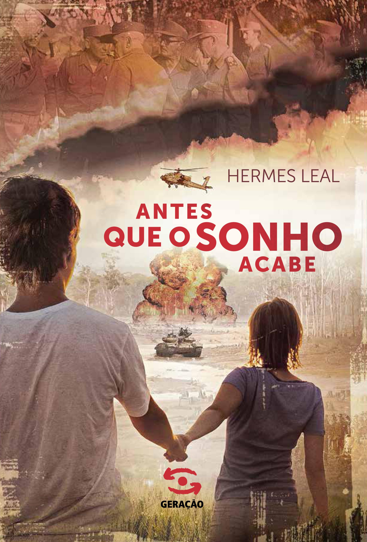 Antes Que o Sonho Acabe, livro de Hermes Leal