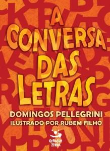 CONVERSA DAS LETRAS, A, livro de DOMINGOS PELLEGRINI
