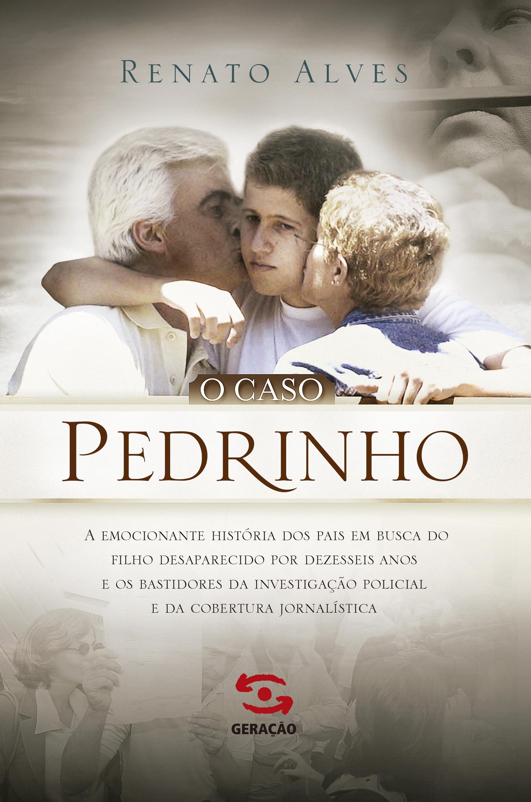 Caso Pedrinho, O, livro de Renato Alves
