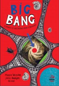 Big Bang: Como o Mundo Foi Criado, livro de Julie Andkjaer Olsen