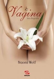 Vagina, uma Biografia, livro de Naomi Wolf