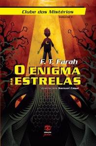 Enigma das Estrelas, O - Vol.1, livro de F T Farah