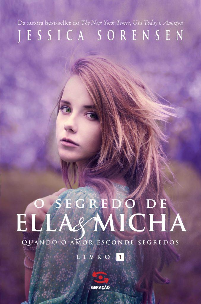 Segredo de Ella e Micha, O: Quando o Amor Esconde Segredos, livro de Jessica Sorensen