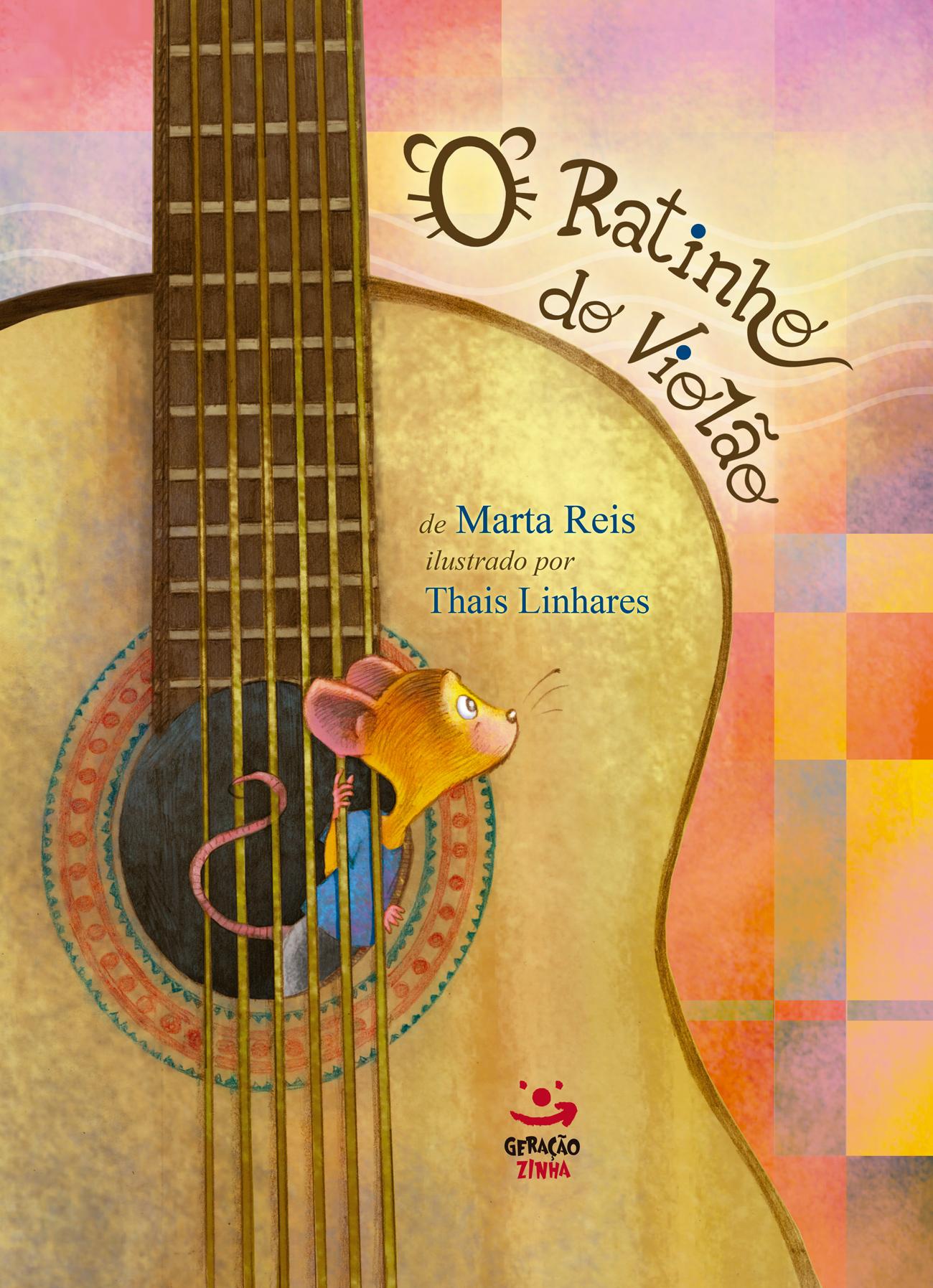 Ratinho do Violão, O, livro de Marta Reis