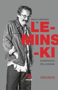 Minhas Lembranças de Leminski, livro de Domingos Pellegrini