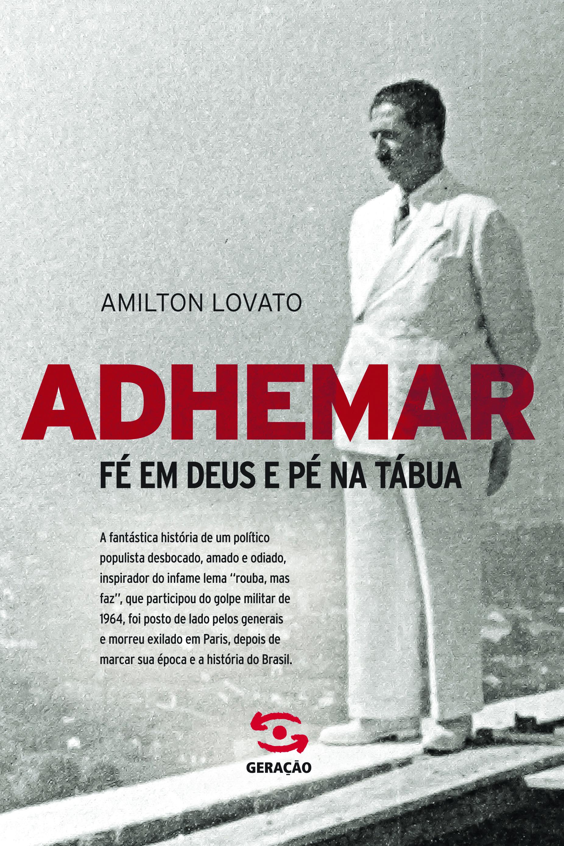 Adhemar: Fé em Deus e Pé na Tábua, livro de Amilton Lovato