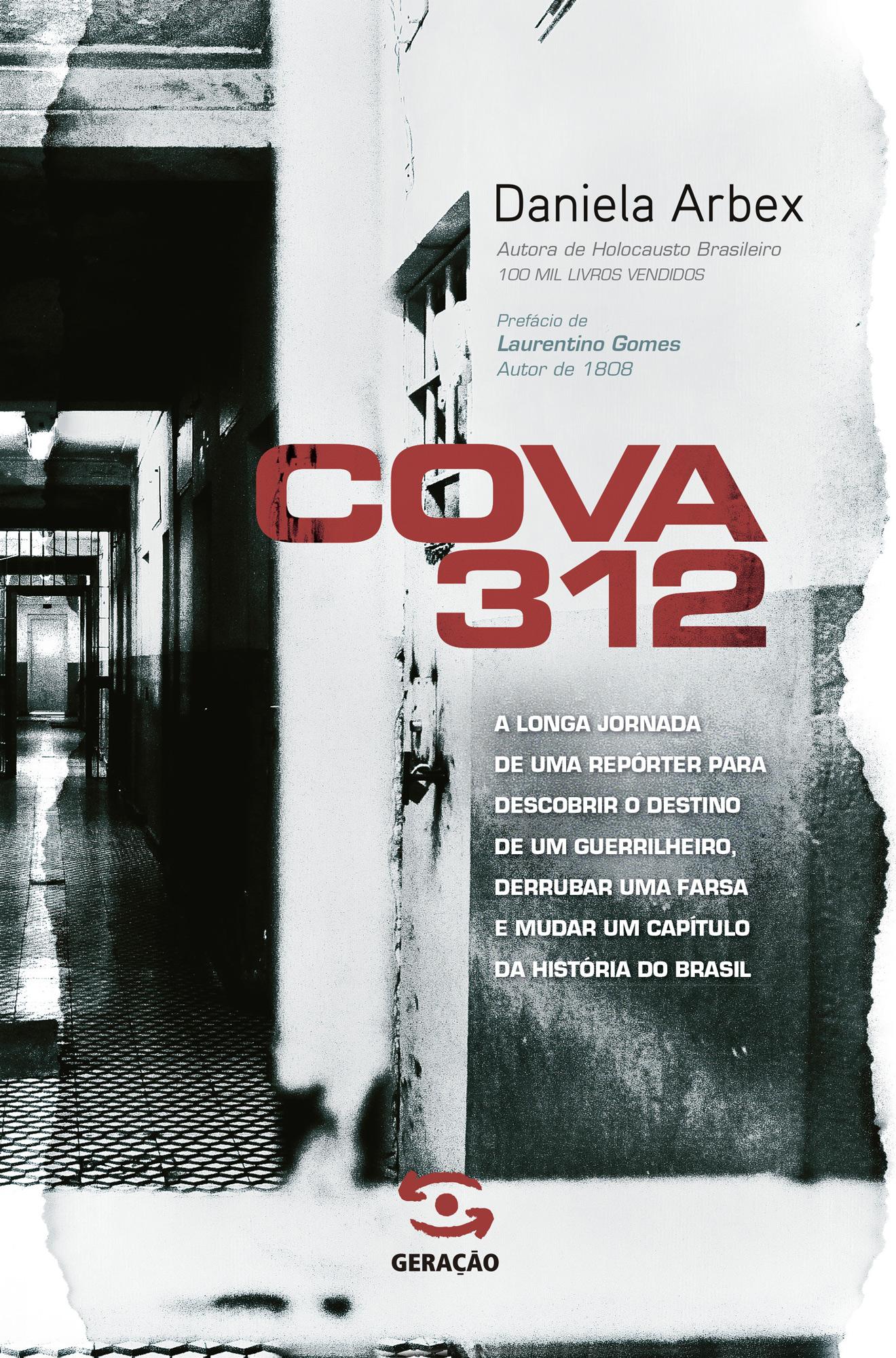 Cova 312, livro de Daniela Arbex
