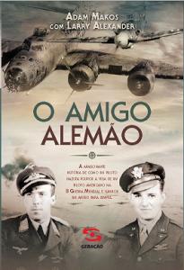 Amigo Alemão, O, livro de Adam Makos
