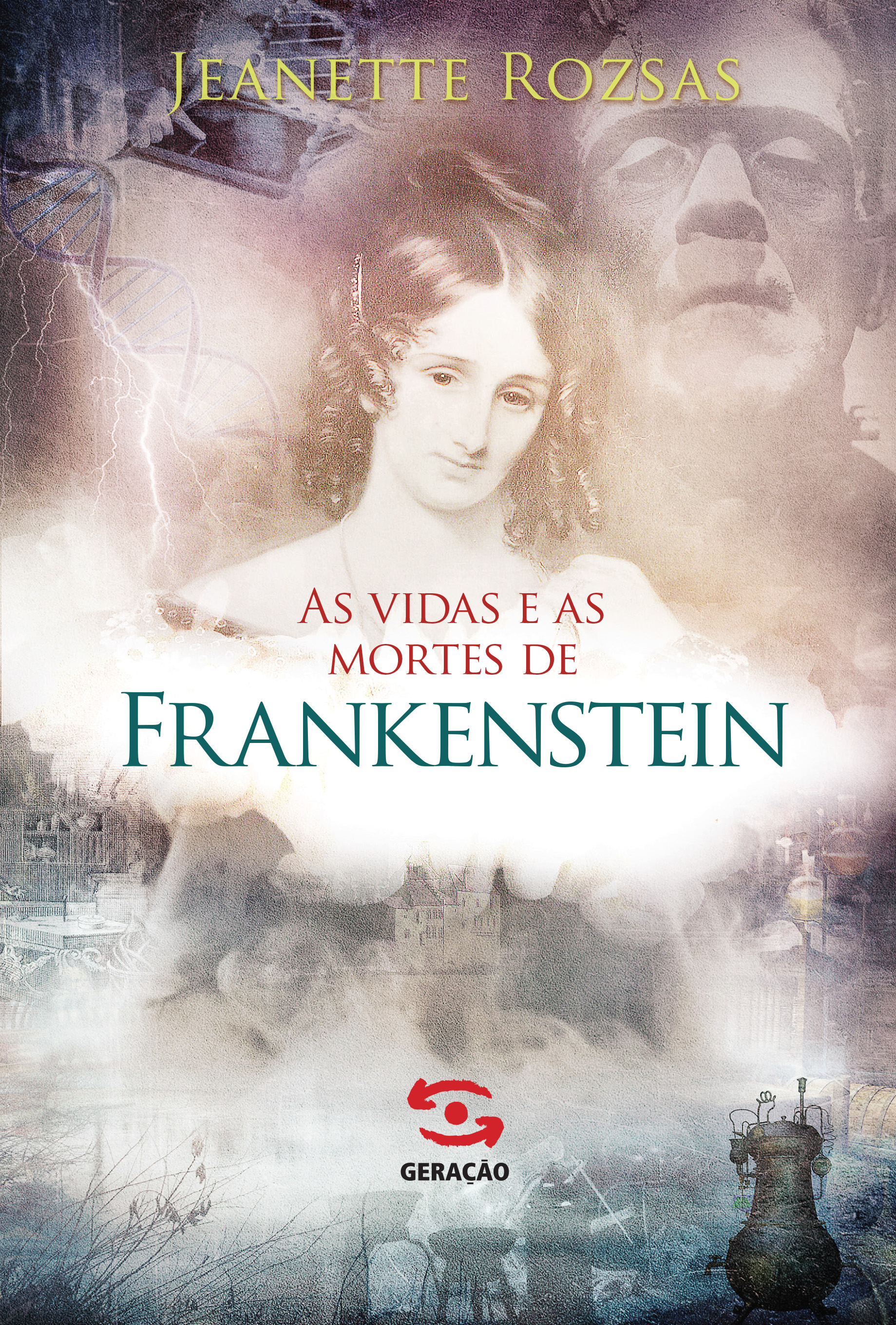 Vidas e as Mortes de Frankenstein, As, livro de Jeanette Rozsas