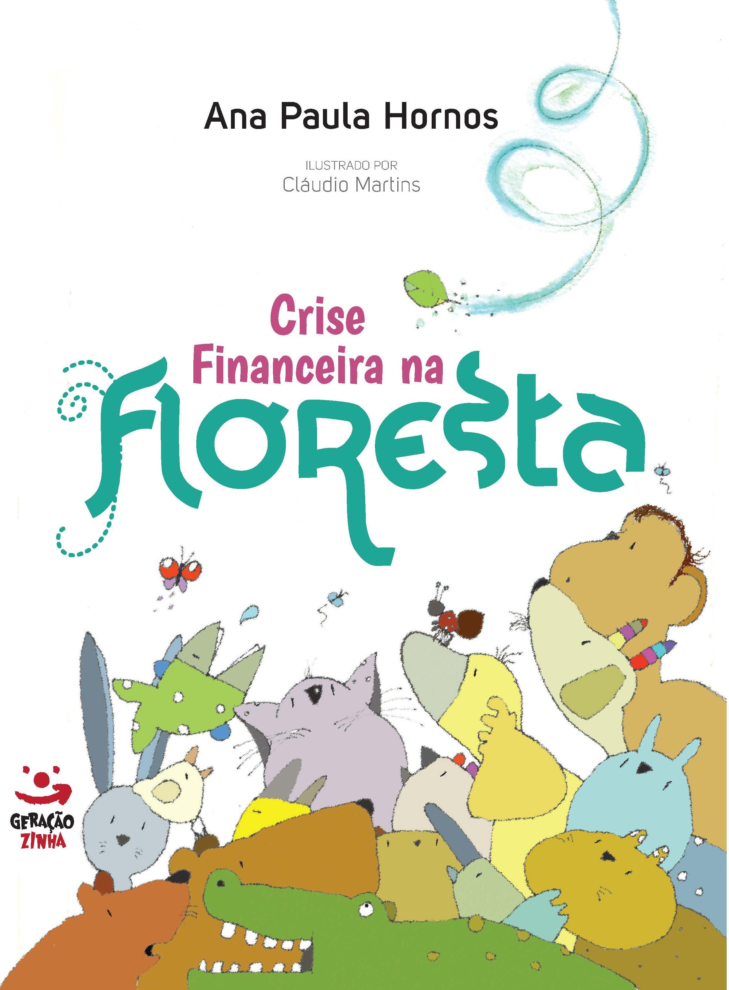 Crise Financeira Na Floresta, livro de Ana Paula Hornos