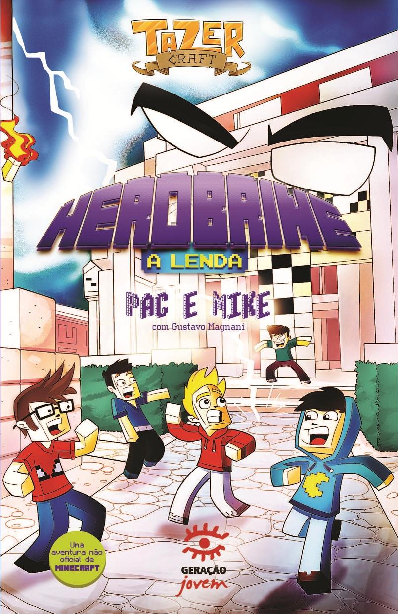 Herobrine: A Lenda - Coleção Tazercraft, livro de Pac