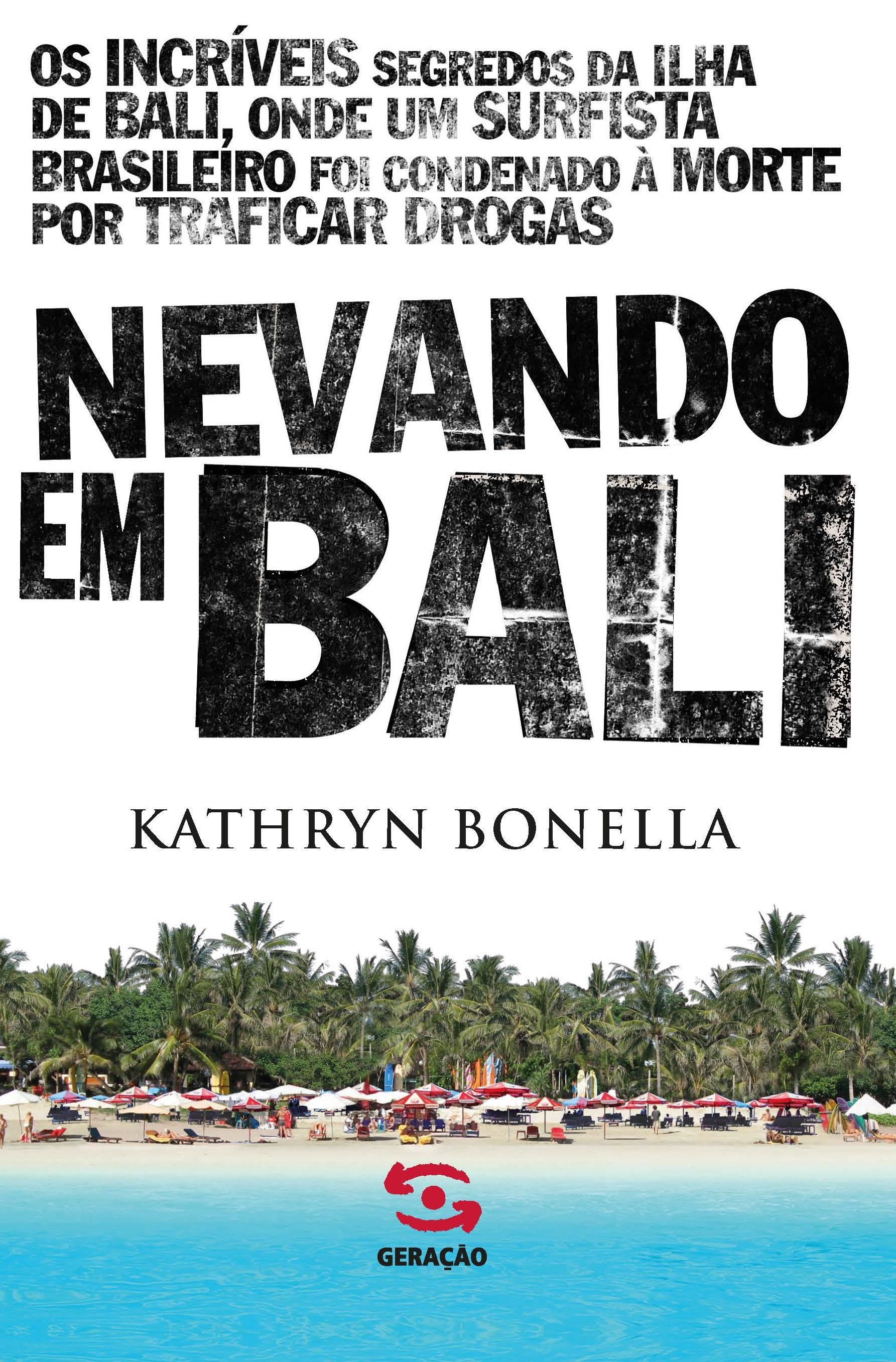 Nevando Em Bali, livro de Kathryn Bonella