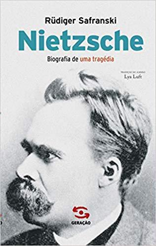 Nietzsche - Biografia de uma tragédia, livro de Rüdiger Safranski