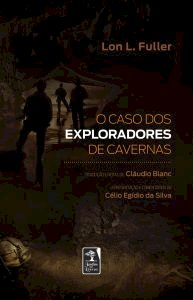 O caso dos exploradores de cavernas, livro de Lon F. Fuller