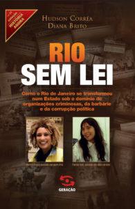 RIO SEM LEI, livro de HUDSON CORREA E DIANA BRITO