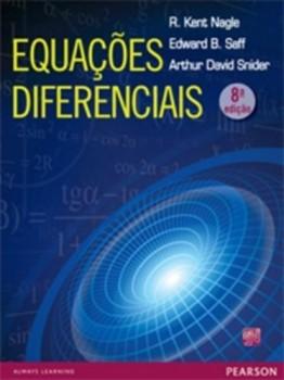 Equações diferenciais - 8ª edição, livro de R. Kent Nagle, Edward B. Saff, Arthur David Snider