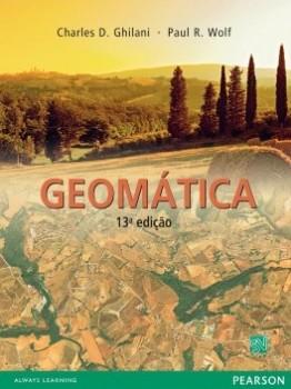 Geomática - 13ª edição, livro de Charles D. Ghilani, Paul R. Wolf