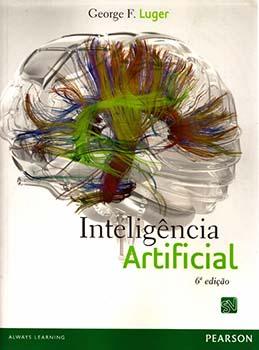 Inteligência artificial - 6ª edição, livro de George F. Luger