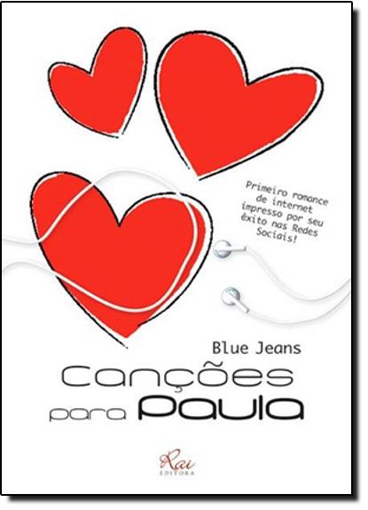 Canções Para Paula, livro de Blue Jeans