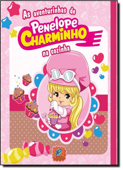 Aventuras de Penelope Charminho na Cozinha, As, livro de Editora Rai