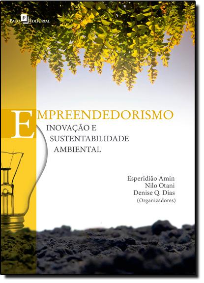 Empreendedorismo: Inovação e Sustentabilidade Ambiental, livro de Esperidião Amin Helou Filho