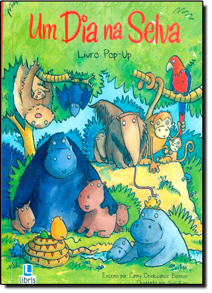 Dia na Selva, Um - Livro Pop Up, livro de Cathy Drinkwater Better